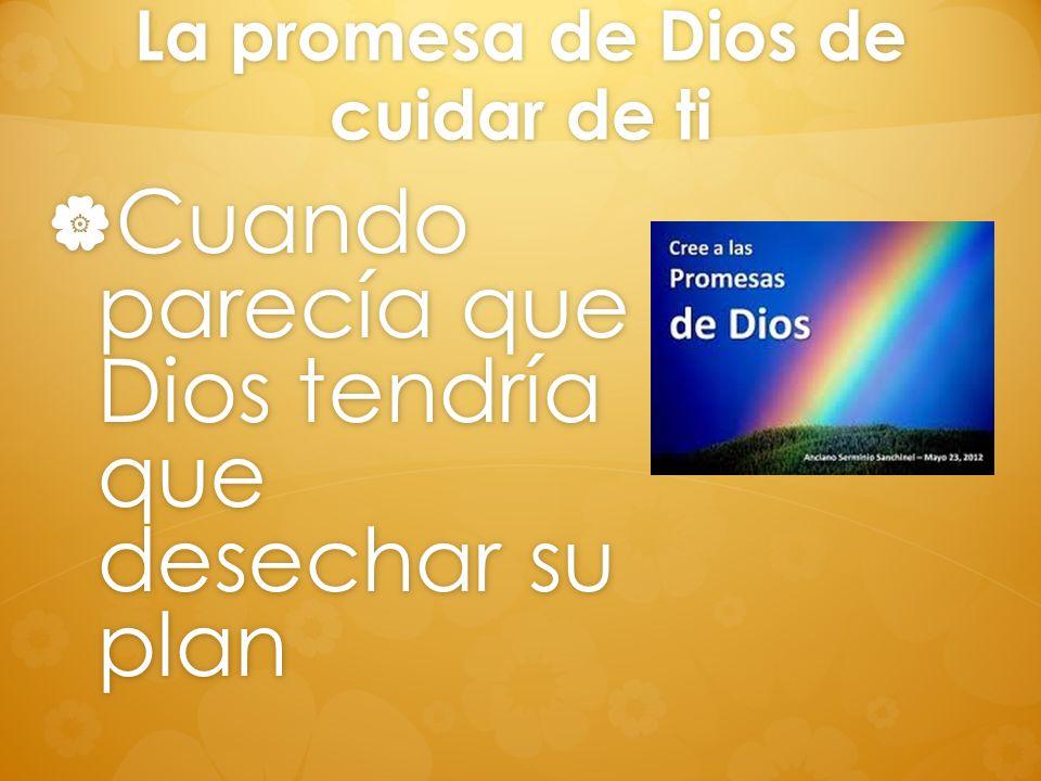 La promesa de Dios de cuidar de ti