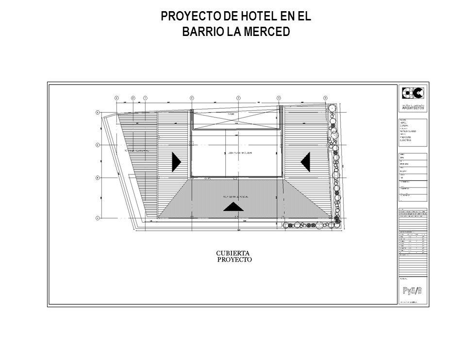 PROYECTO DE HOTEL EN EL BARRIO LA MERCED