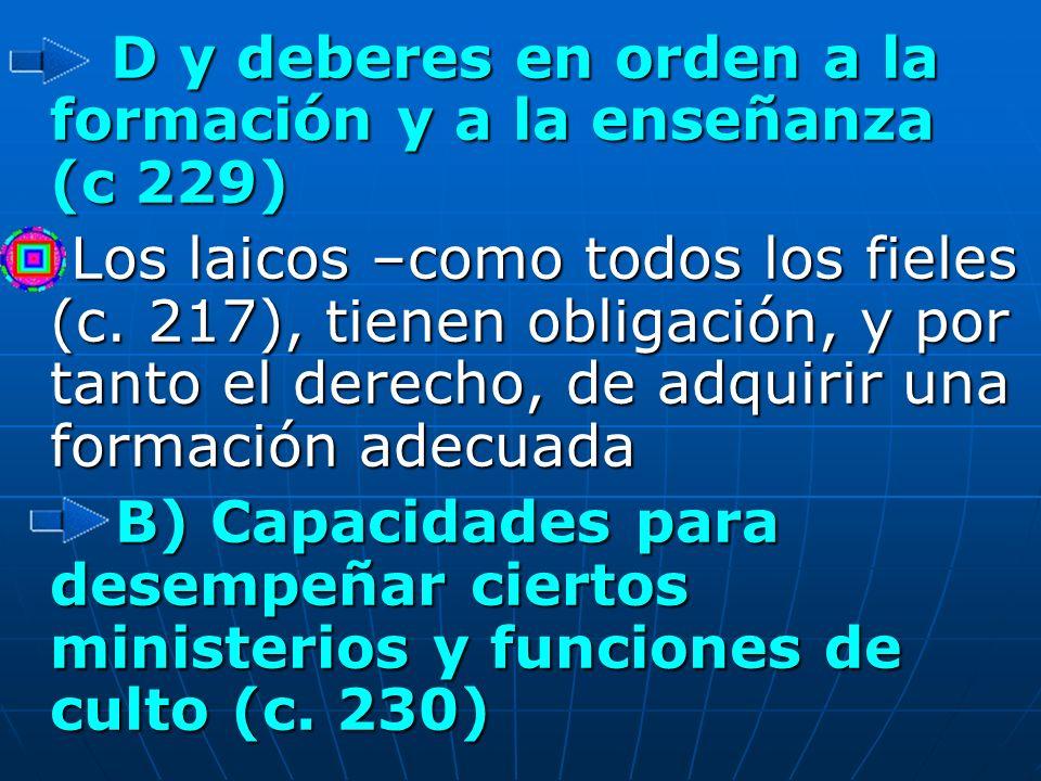 D y deberes en orden a la formación y a la enseñanza (c 229)