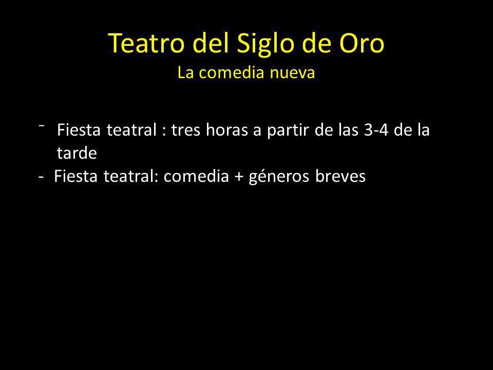 Teatro del Siglo de Oro La comedia nueva