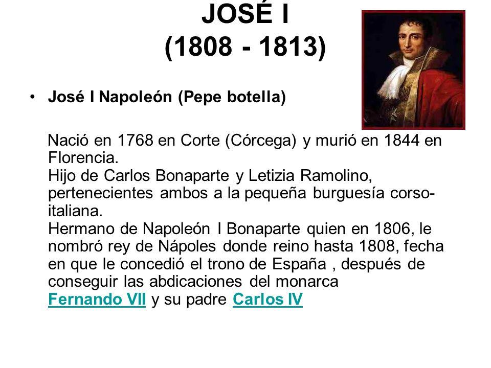 JOSÉ I (1808 - 1813) José I Napoleón (Pepe botella)