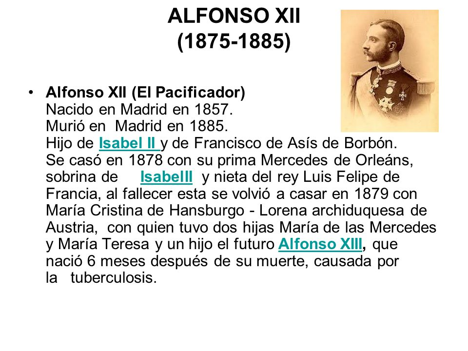 ALFONSO XII (1875-1885)