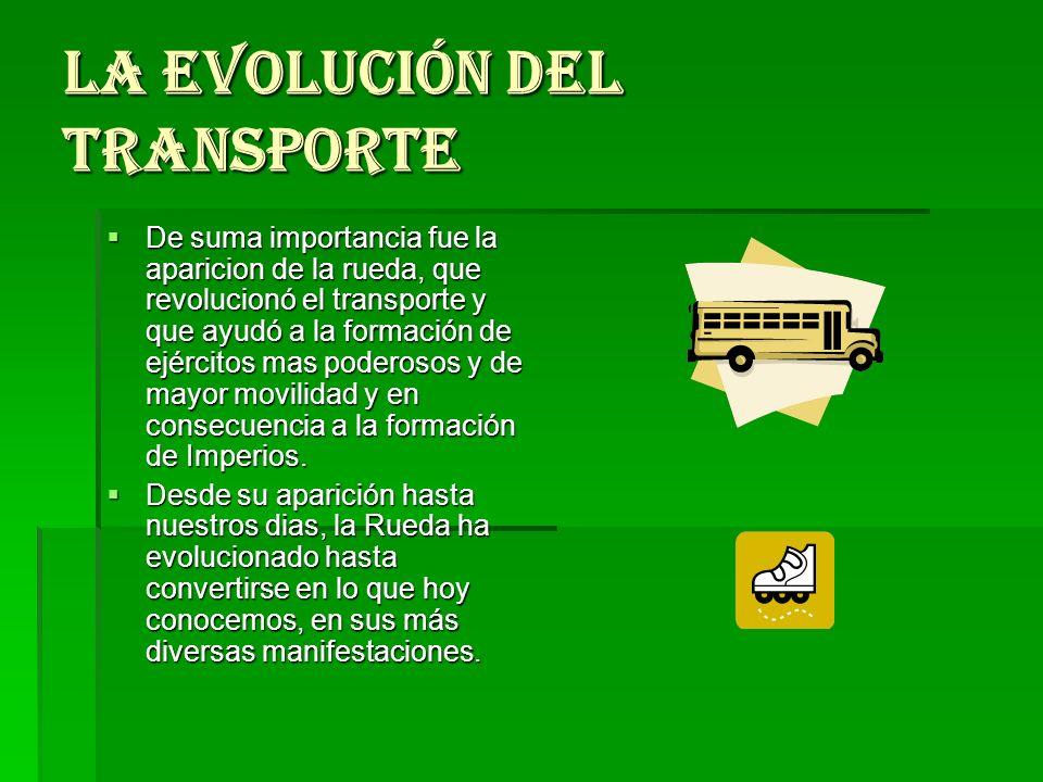 La evolución del transporte