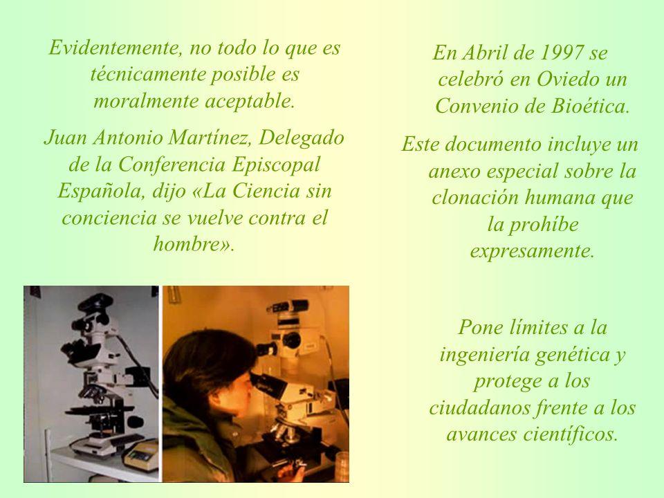 En Abril de 1997 se celebró en Oviedo un Convenio de Bioética.