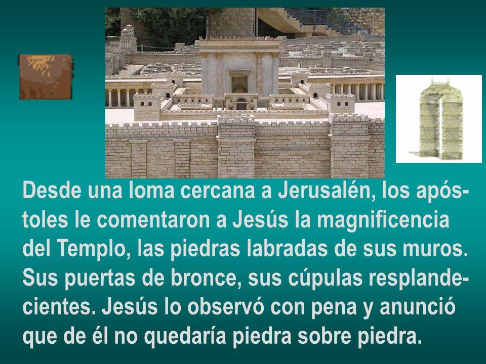Desde una loma cercana a Jerusalén, los após-