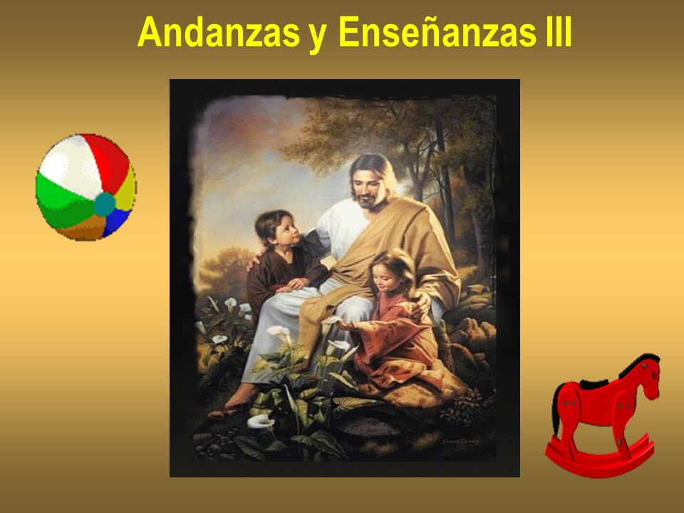 Andanzas y Enseñanzas III
