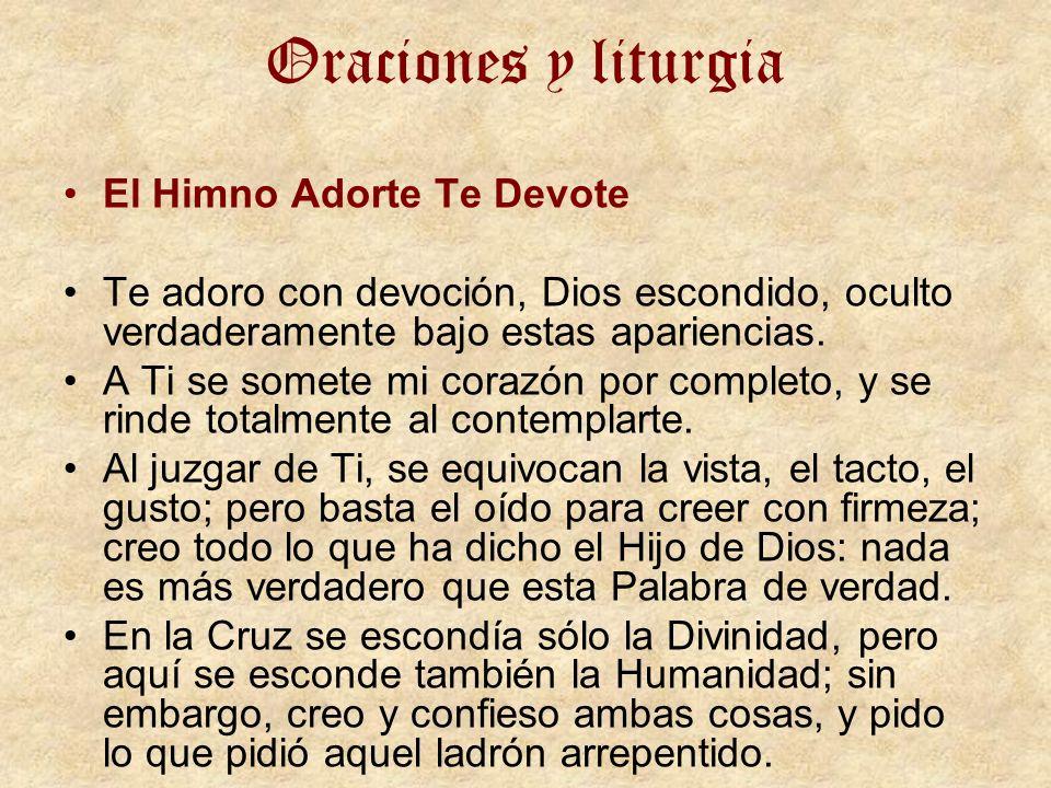 Oraciones y liturgia El Himno Adorte Te Devote