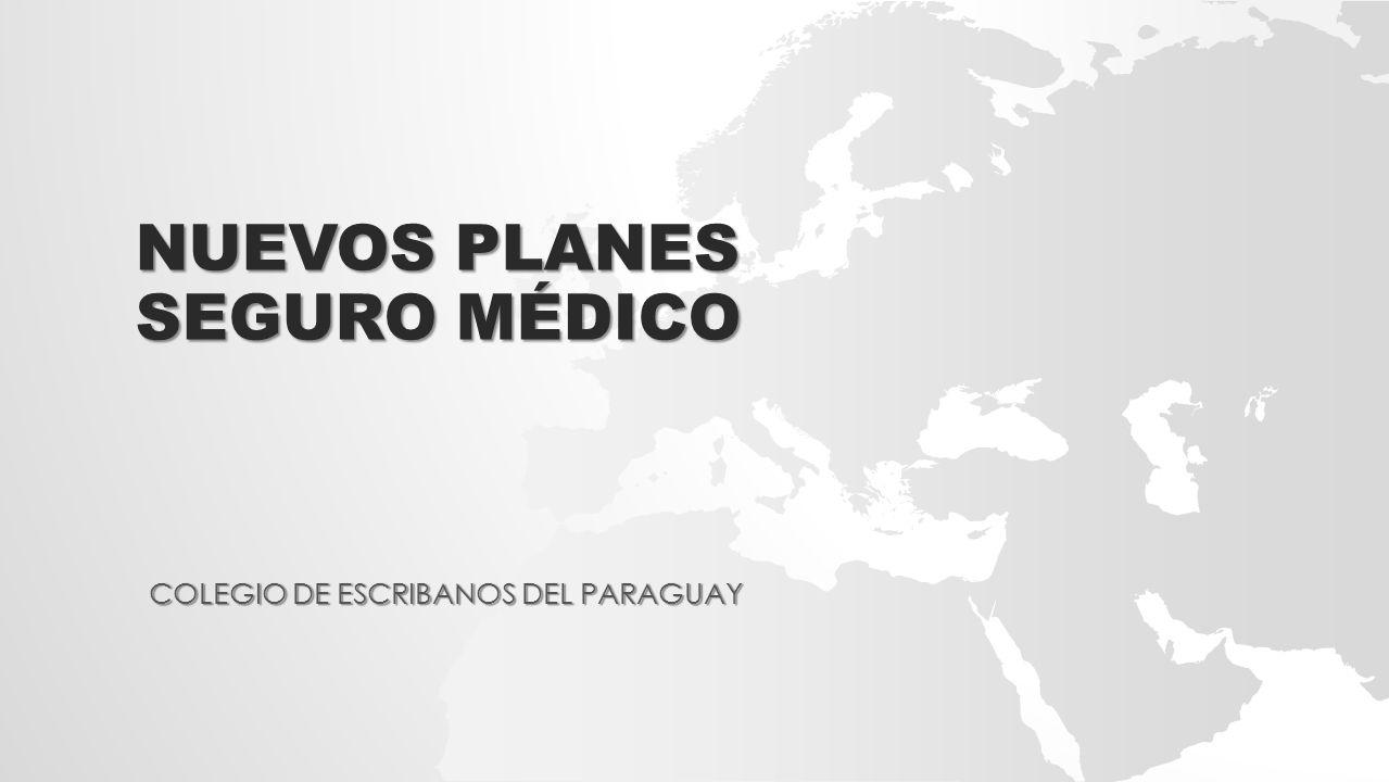 NUEVOS PLANES SEGURO MÉDICO