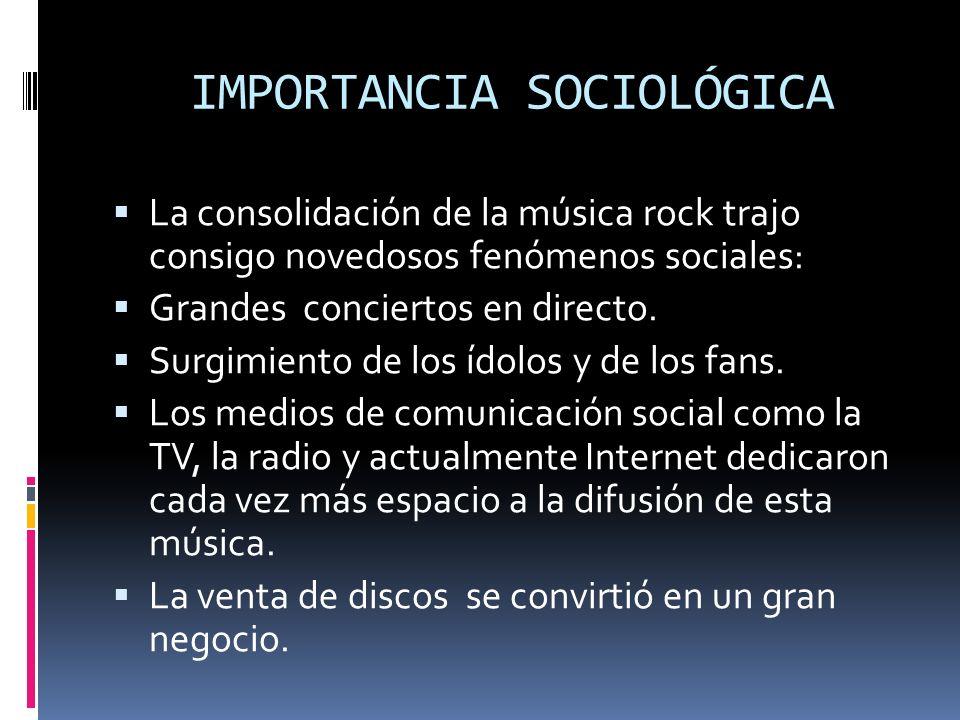 IMPORTANCIA SOCIOLÓGICA
