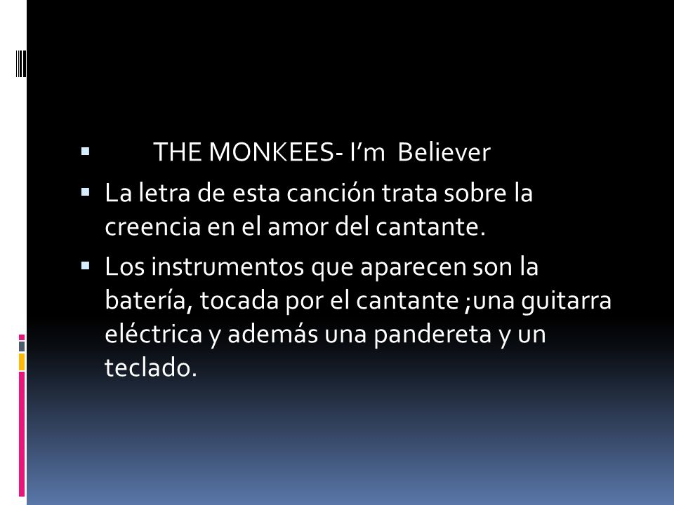 THE MONKEES- I'm Believer
