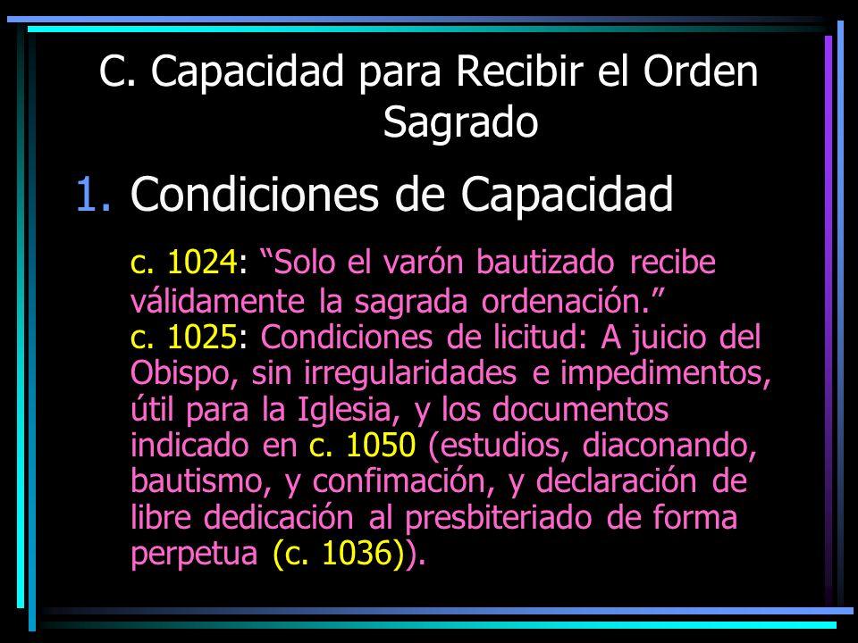 C. Capacidad para Recibir el Orden Sagrado