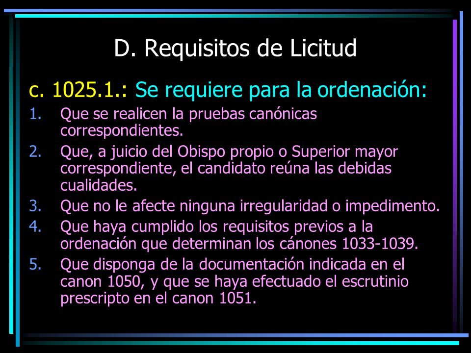 D. Requisitos de Licitud