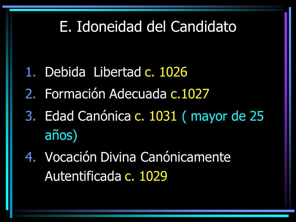 E. Idoneidad del Candidato