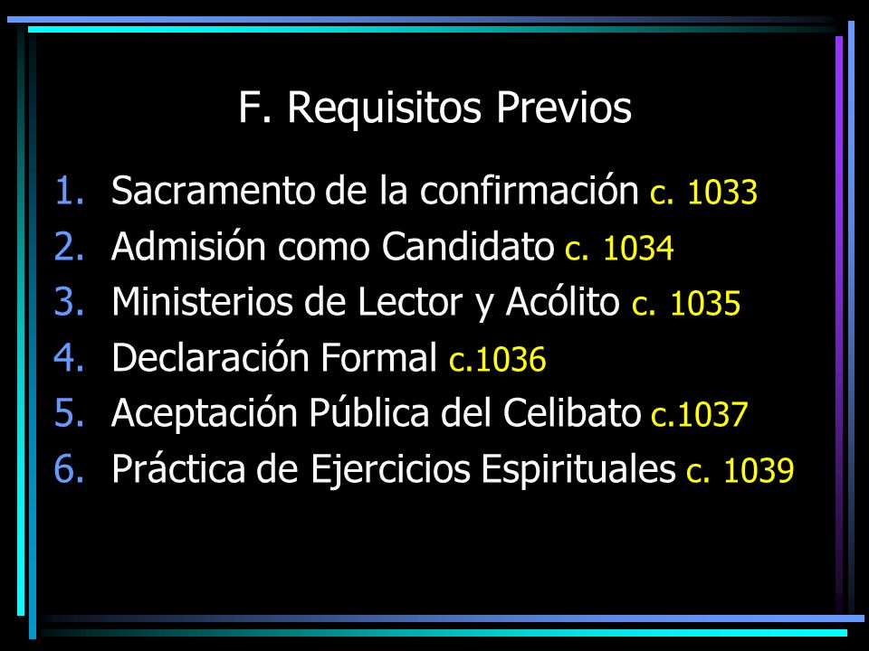 F. Requisitos Previos Sacramento de la confirmación c. 1033
