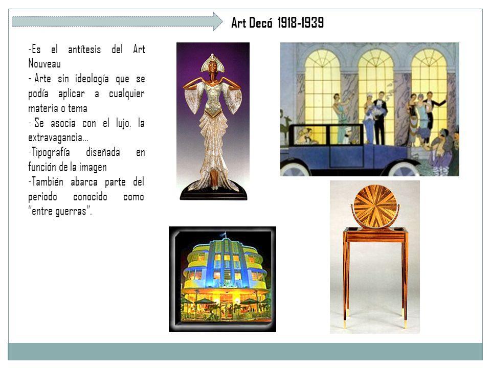 Art Decó 1918-1939 Es el antítesis del Art Nouveau