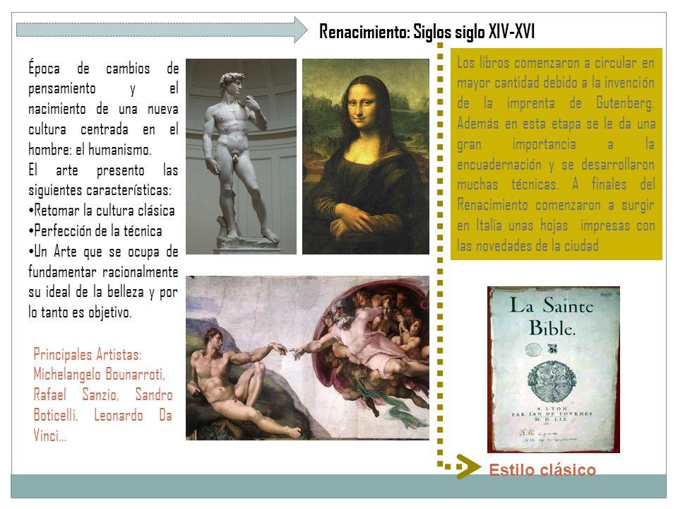 Renacimiento: Siglos siglo XIV-XVI