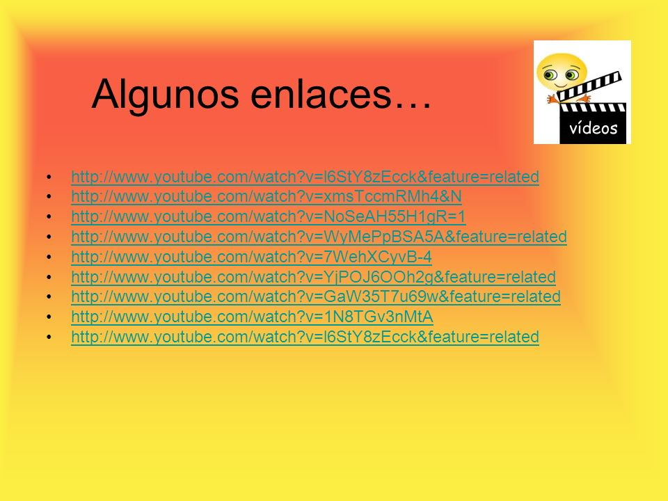 Algunos enlaces… http://www.youtube.com/watch v=l6StY8zEcck&feature=related. http://www.youtube.com/watch v=xmsTccmRMh4&N.