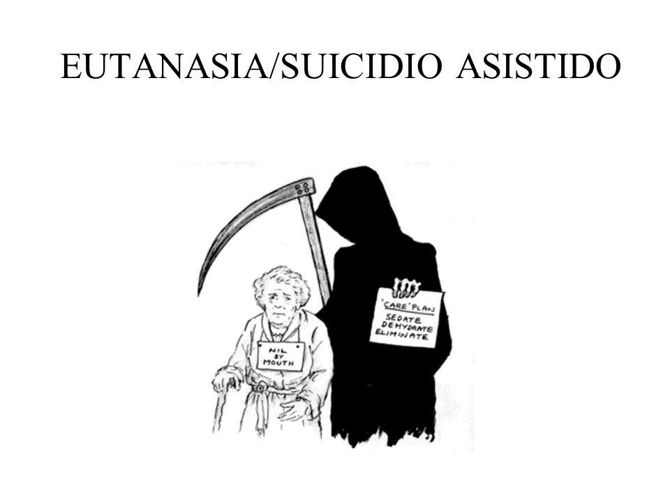 EUTANASIA/SUICIDIO ASISTIDO