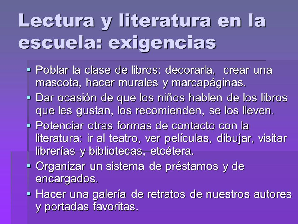 Lectura y literatura en la escuela: exigencias
