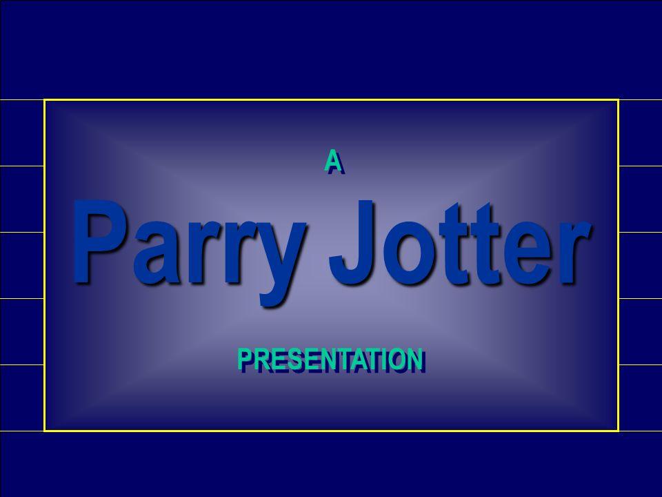 A Parry Jotter PRESENTATION