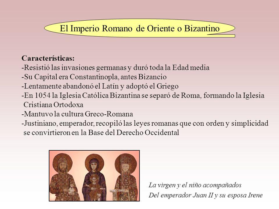 El Imperio Romano de Oriente o Bizantino