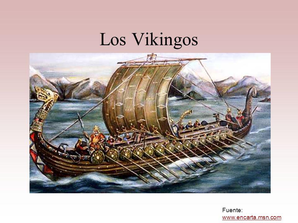 Los Vikingos Fuente: www.encarta.msn.com