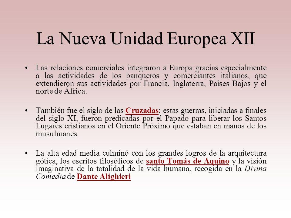 La Nueva Unidad Europea XII