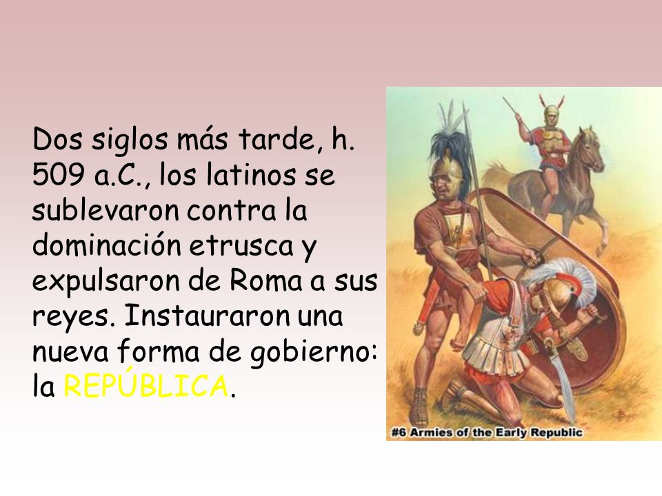 Dos siglos más tarde, h. 509 a. C