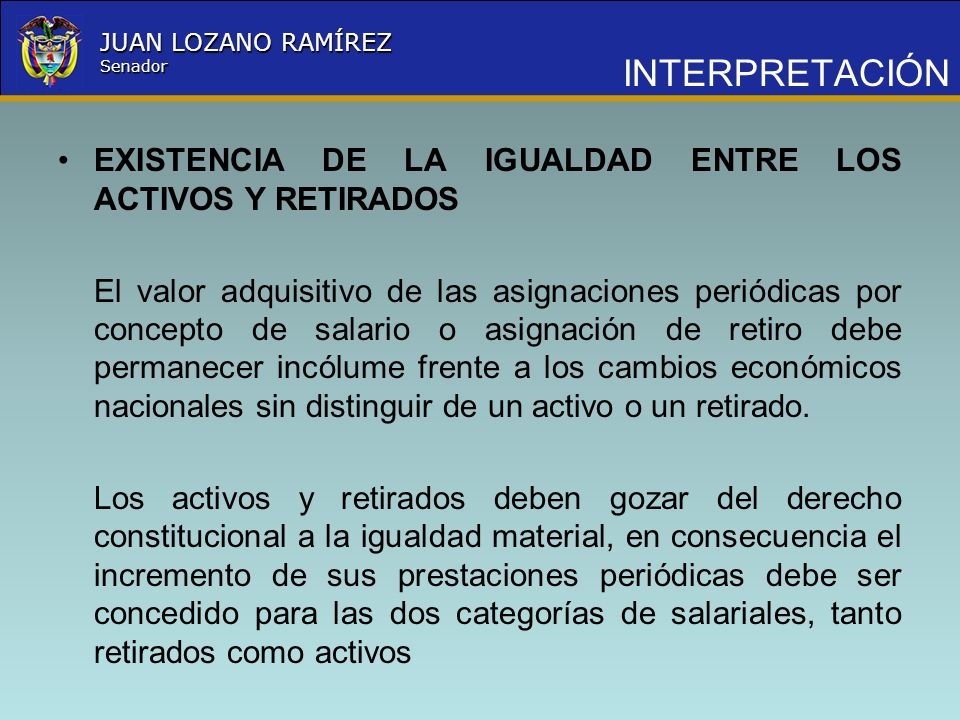 INTERPRETACIÓN EXISTENCIA DE LA IGUALDAD ENTRE LOS ACTIVOS Y RETIRADOS