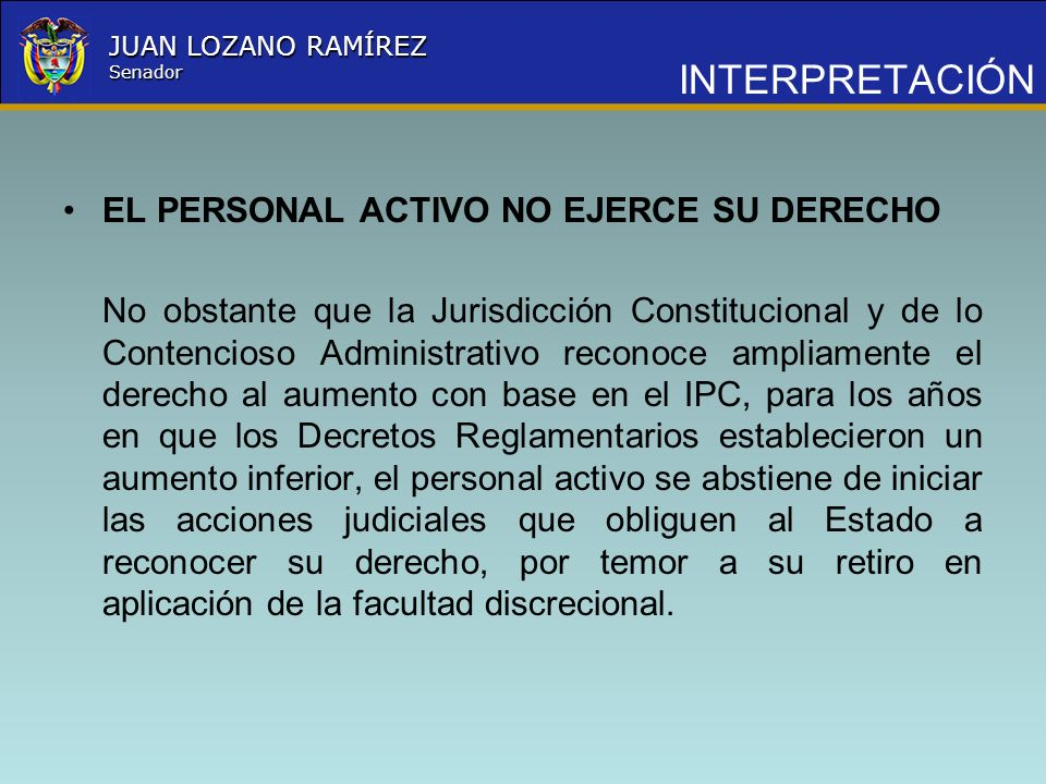 INTERPRETACIÓN EL PERSONAL ACTIVO NO EJERCE SU DERECHO