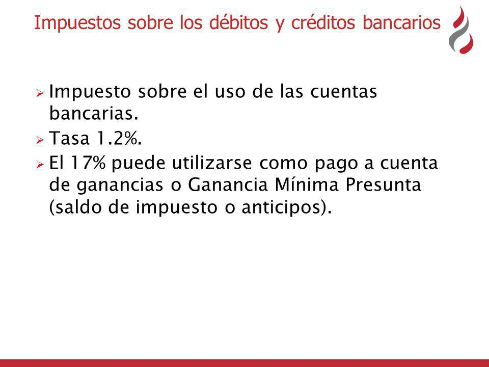 Impuestos sobre los débitos y créditos bancarios