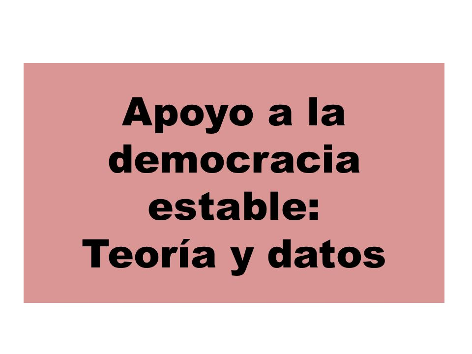 Apoyo a la democracia estable: