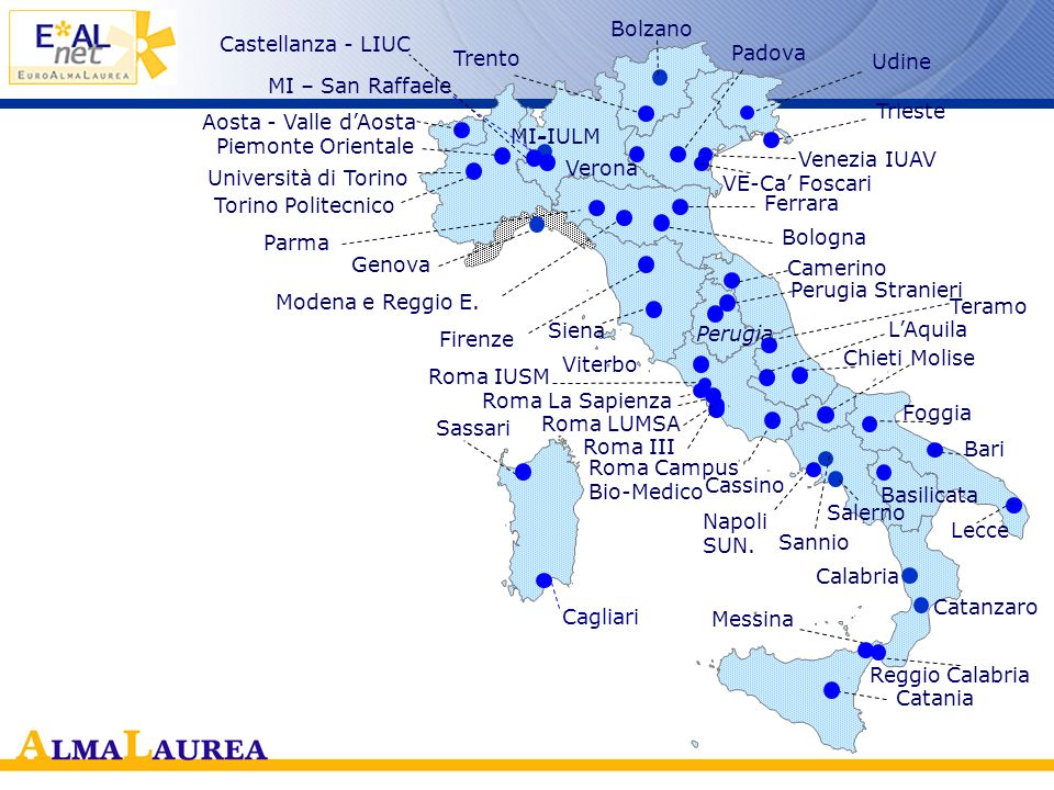 Bolzano Castellanza - LIUC. Trento. Padova. Udine. MI – San Raffaele. Trieste. Aosta - Valle d'Aosta.
