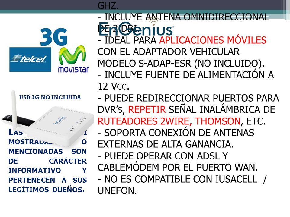 - RUTEADOR 3G INALÁMBRICO EN 2.4 GHZ.