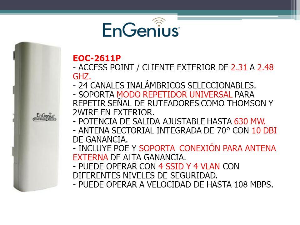 EOC-2611P - ACCESS POINT / CLIENTE EXTERIOR DE 2.31 A 2.48 GHZ. 24 CANALES INALÁMBRICOS SELECCIONABLES.