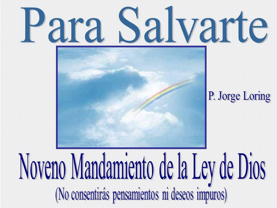 Noveno Mandamiento de la Ley de Dios