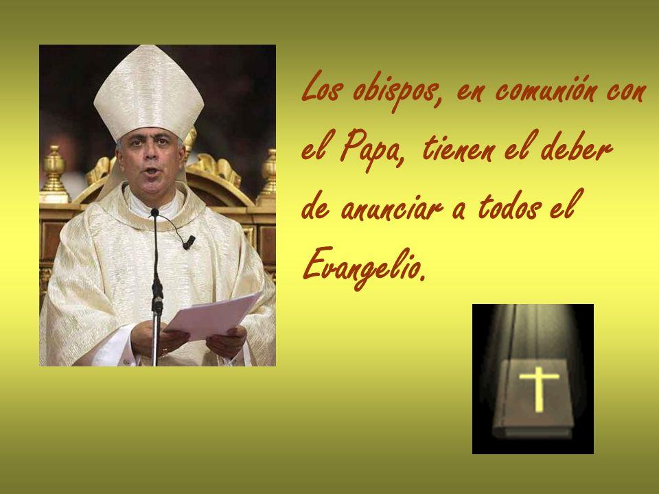 Los obispos, en comunión con