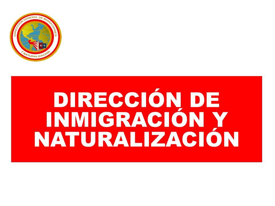 DIRECCIÓN DE INMIGRACIÓN Y NATURALIZACIÓN