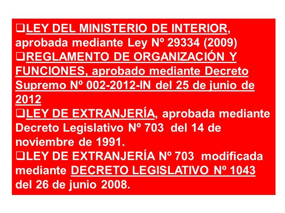 LEY DEL MINISTERIO DE INTERIOR, aprobada mediante Ley Nº 29334 (2009)
