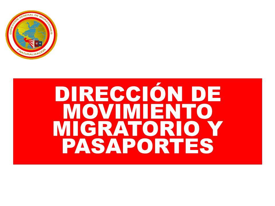 DIRECCIÓN DE MOVIMIENTO MIGRATORIO Y PASAPORTES