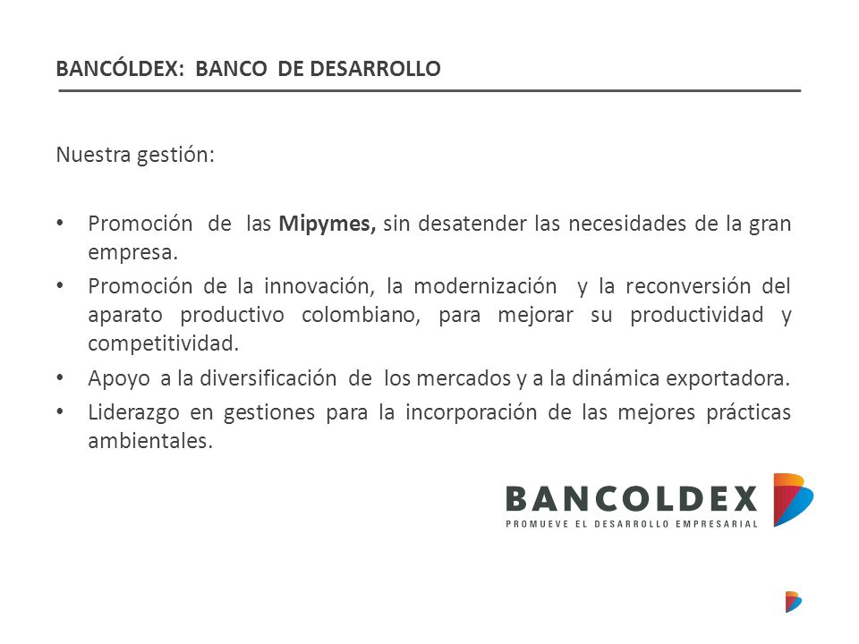 BANCÓLDEX: BANCO DE DESARROLLO