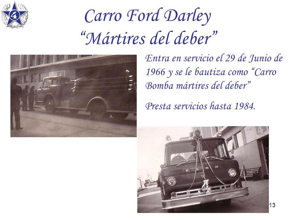 Carro Ford Darley Mártires del deber