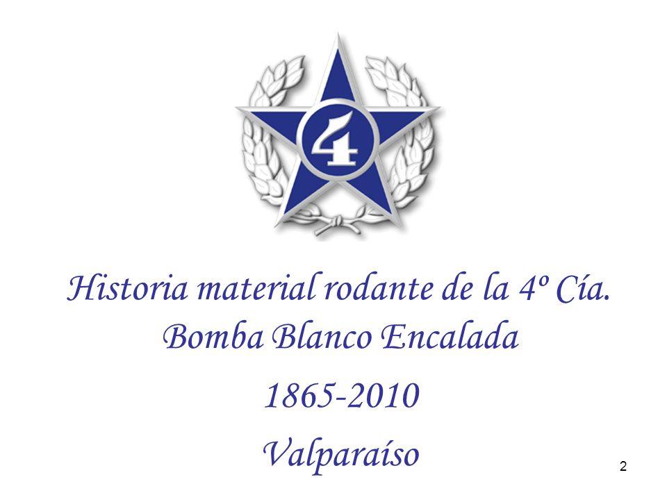Historia material rodante de la 4º Cía. Bomba Blanco Encalada