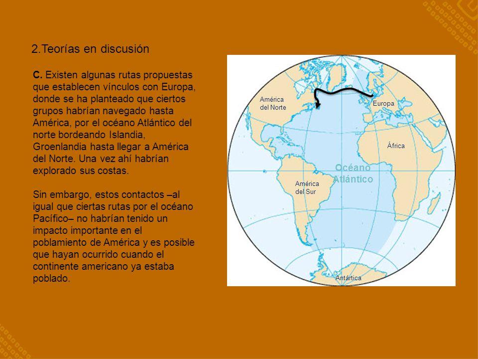 2.Teorías en discusión Océano. Atlántico.