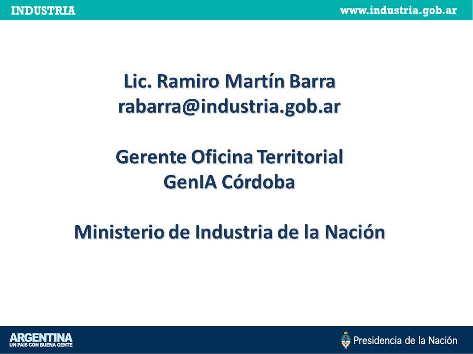 Lic. Ramiro Martín Barra rabarra@industria.gob.ar