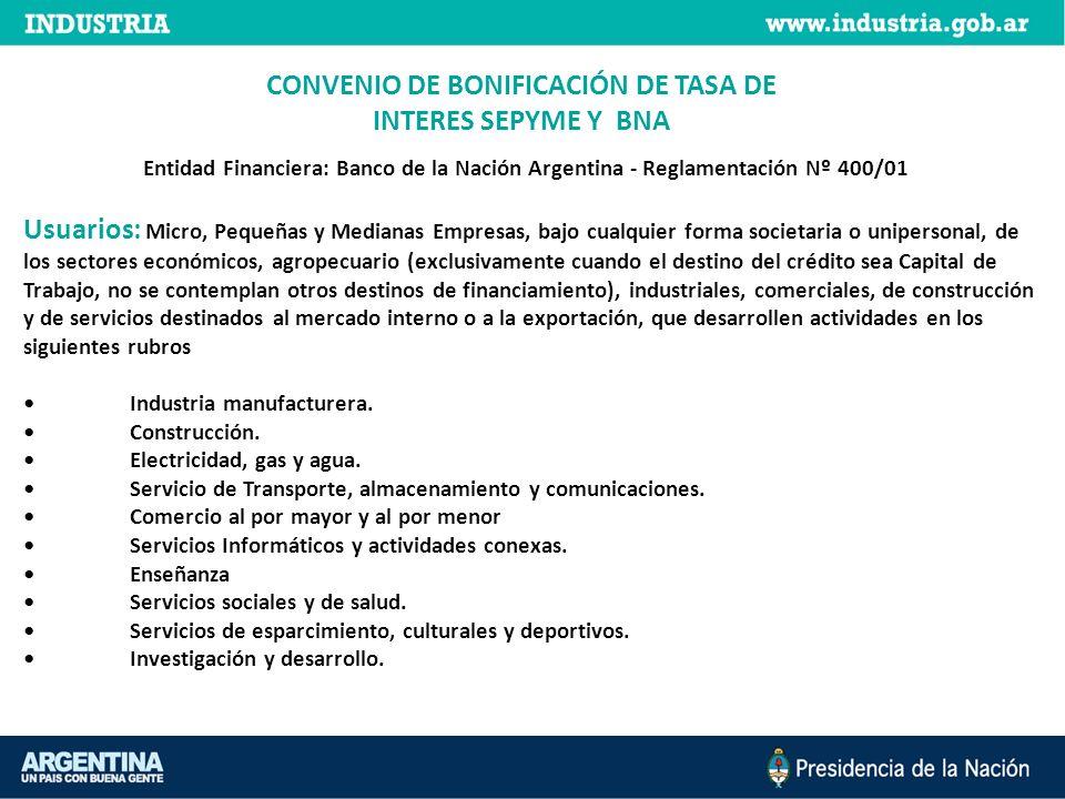 CONVENIO DE BONIFICACIÓN DE TASA DE INTERES SEPYME Y BNA