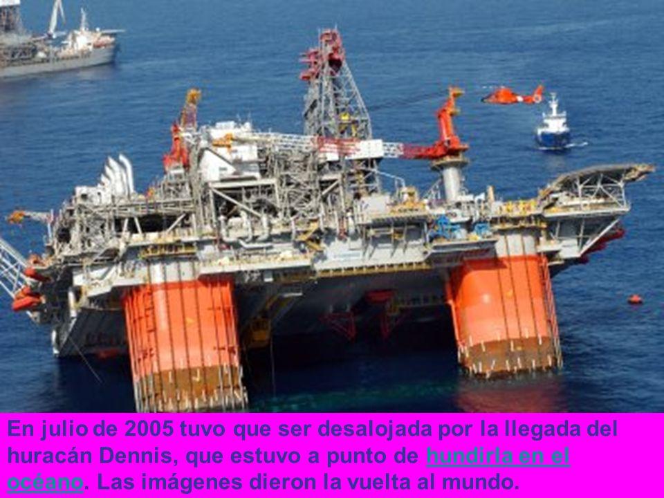 En julio de 2005 tuvo que ser desalojada por la llegada del huracán Dennis, que estuvo a punto de hundirla en el océano.