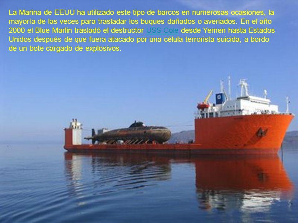 La Marina de EEUU ha utilizado este tipo de barcos en numerosas ocasiones, la mayoría de las veces para trasladar los buques dañados o averiados.