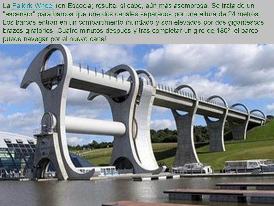 La Falkirk Wheel (en Escocia) resulta, si cabe, aún más asombrosa