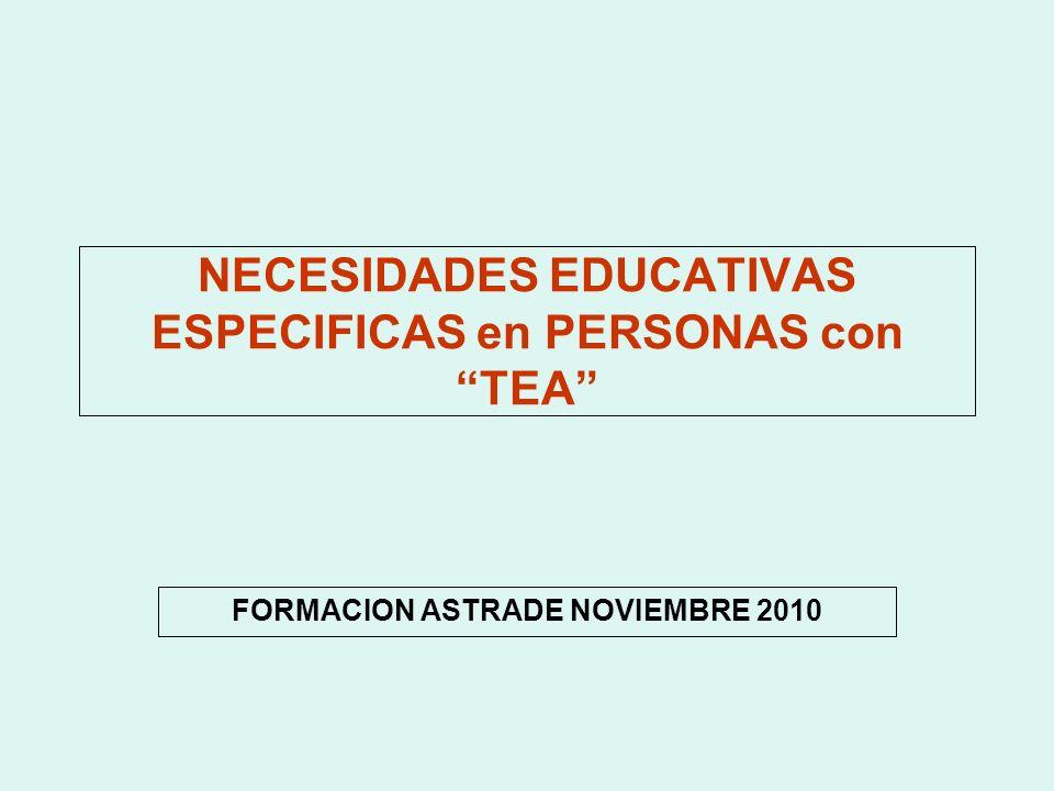 NECESIDADES EDUCATIVAS ESPECIFICAS en PERSONAS con TEA